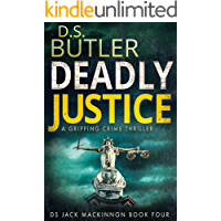 Deadly Justice (DS Jack Mackinnon Crime Series Book 4)