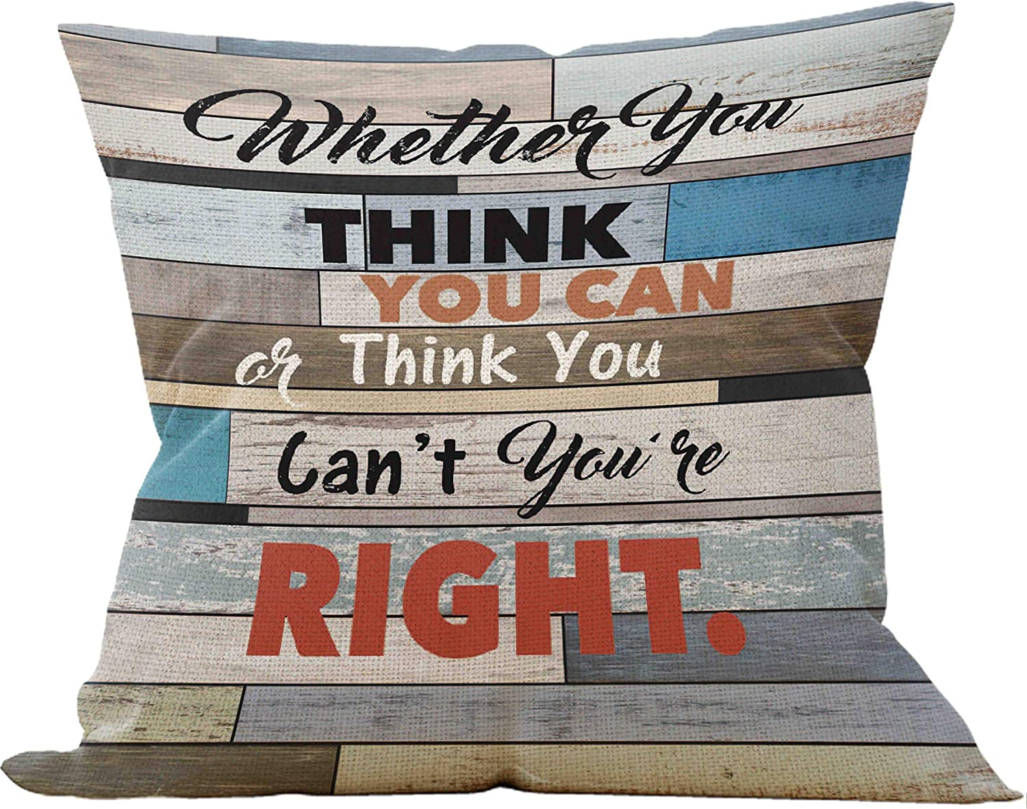 Whether You Think You Can Or Think You Can't You Are Right Best Throw Pillow Case, Office Inspirational Quotes Pillow, 18 x 18 Inch Decorative Cotton Linen Cushion Cover for Sofa Couch Office