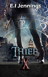 Thief: X (The Thief Series Book 1)