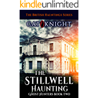 The Stillwell Haunting (Ghost Hunters Book 2)