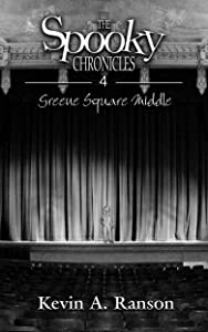 The Spooky Chronicles: Greene Square Middle
