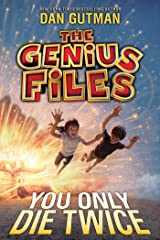 The Genius Files #3: You Only Die Twice Kindle Edition