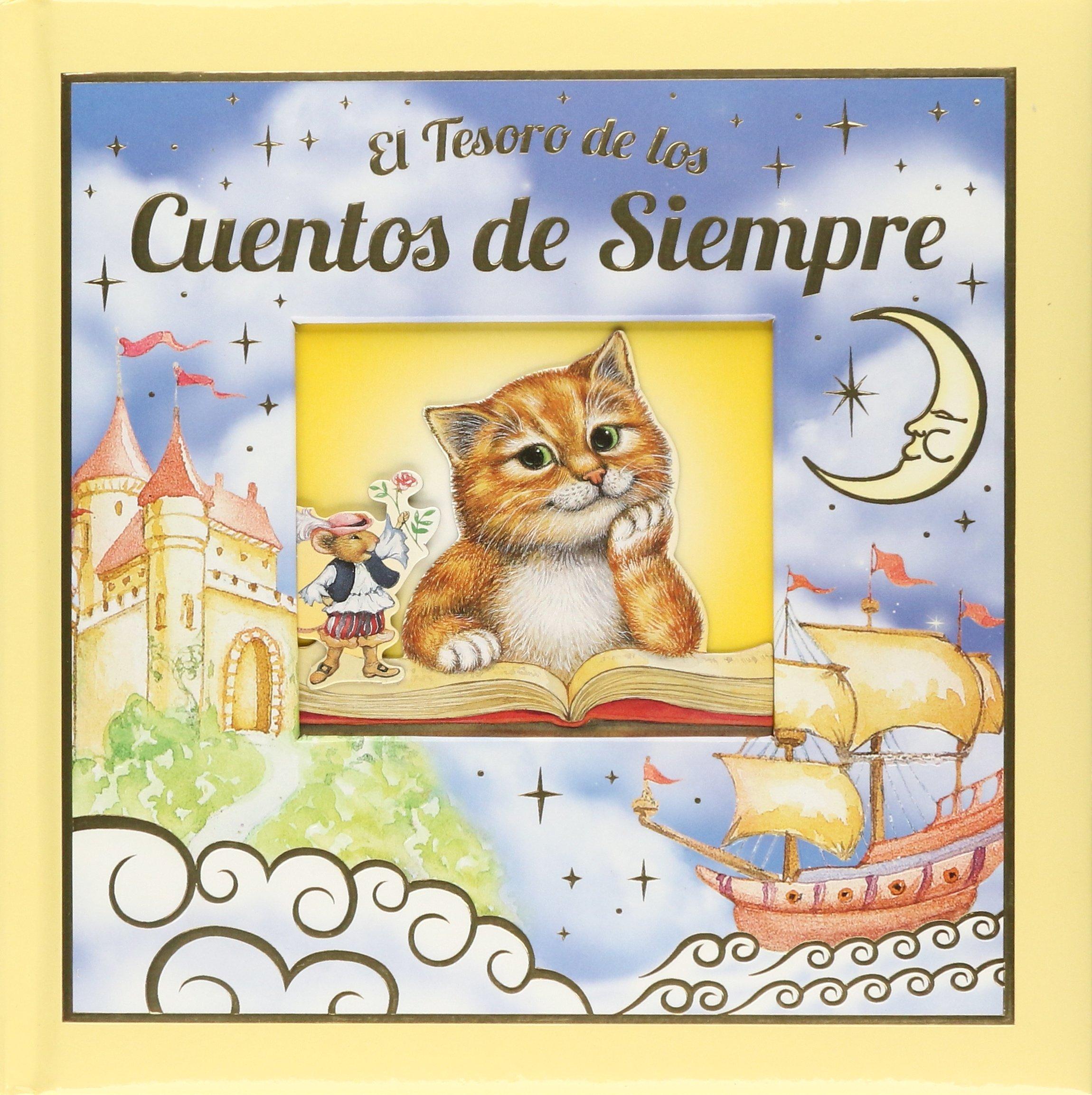 El Tesoro De Los Cuentos De Siempre (Spanish) Paperback – 2013
