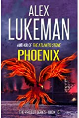 Phoenix (The Project Book 16) Kindle Edition