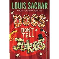 Louis Sachar - Dogs Don't Tell Jokes