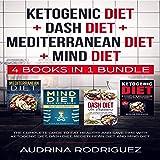 Ketogenic Diet + Dash Diet + Mediterranean Diet