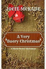 A Very Baery Christmas (The Three Baers) Kindle Edition