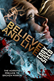 Believe and Live: The Horrific Prelude to Broken Mirror