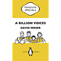 A Billion Voices: China's Search for a Common Language: Penguin Specials: China's Search for a Common Language