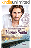 Millionaire Undercover: Mission: Santa (German Edition)