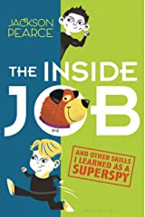 The Inside Job: (And Other Skills I Learned as a Superspy) Kindle Edition