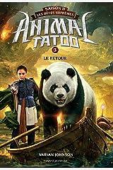 Animal Tatoo saison 2 - Les bêtes suprêmes, Tome 03: Le retour (French Edition) Kindle Edition