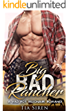 Big Bad Rancher: A Bad Boy Billionaire Romance
