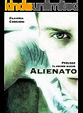 Alienato - La serie: Prologo - Il primo bacio