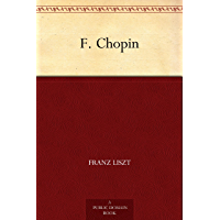 F. Chopin (French Edition)