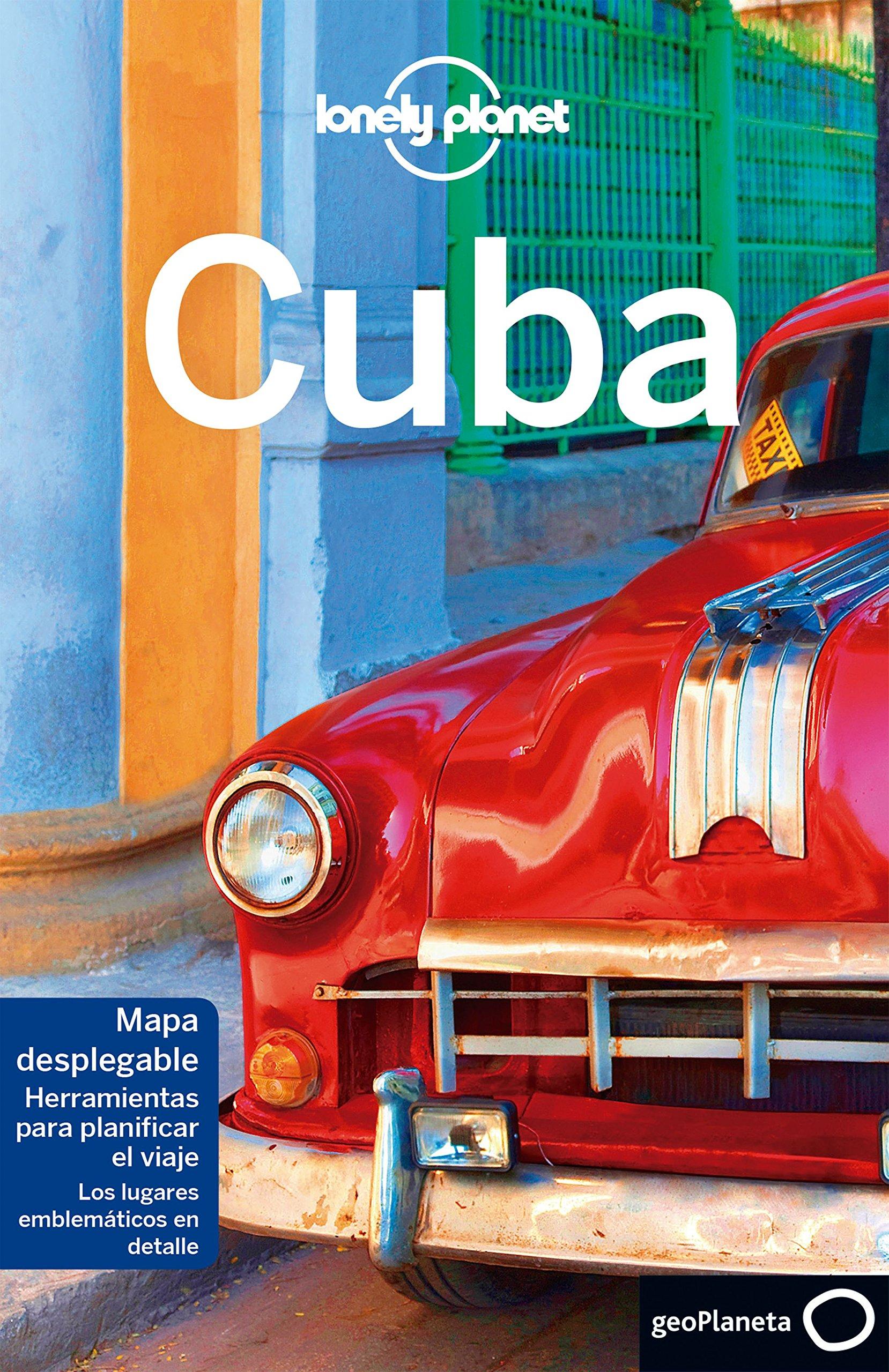 Cuba 8 (Guías de País Lonely Planet): Amazon.es: Sainsbury, Brendan, McCarthy, Carolyn, Rizzo Tortuero, Jorge, Ramírez Casas, Sergi, Moreno Parrado, Silvia: Libros