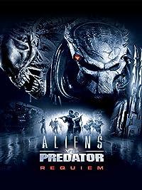Aliens Vs Predator - Requiem