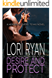 Desire and Protect: a small town romantic suspense novel (Heroes of Evers, TX Book 5)