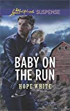 Baby on the Run (The Baby Protectors)