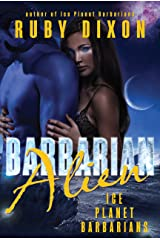 Barbarian Alien: A SciFi Alien Romance (Ice Planet Barbarians Book 2) Kindle Edition