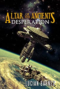 Altar of the Ancients: Desperation