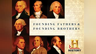 Founding Fathers & Founding Brothers Season 1