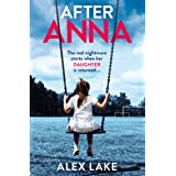 After Anna: The Top 10 Sunday Times best selling psychological crime thriller with a twist!