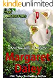 Dangerous Pursuit (The Protectors Book 1)