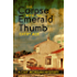 The Corpse with the Emerald Thumb (A Cait Morgan Mystery)