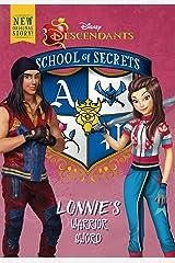 School of Secrets: Lonnie's Warrior Sword (Disney Descendants) Kindle Edition