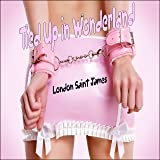 Tied Up in Wonderland: Naughty Fairy Tales