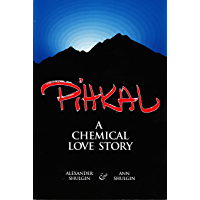 PiHKAL: A Chemical Love Story (English Edition)