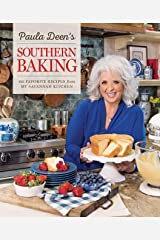 Paula Deen's Southern Baking: 125 Favorite Recipes from My Savannah Kitchen Hardcover