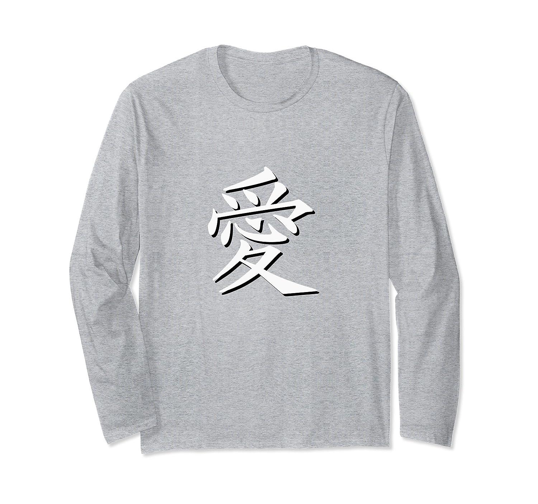 Ai in Japanese Kanji Means Love Long Sleeve Shirt-Awarplus