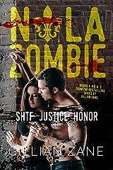 SHTF Justice Honor: NOLA Zombie Book Set #2 Kindle Edition