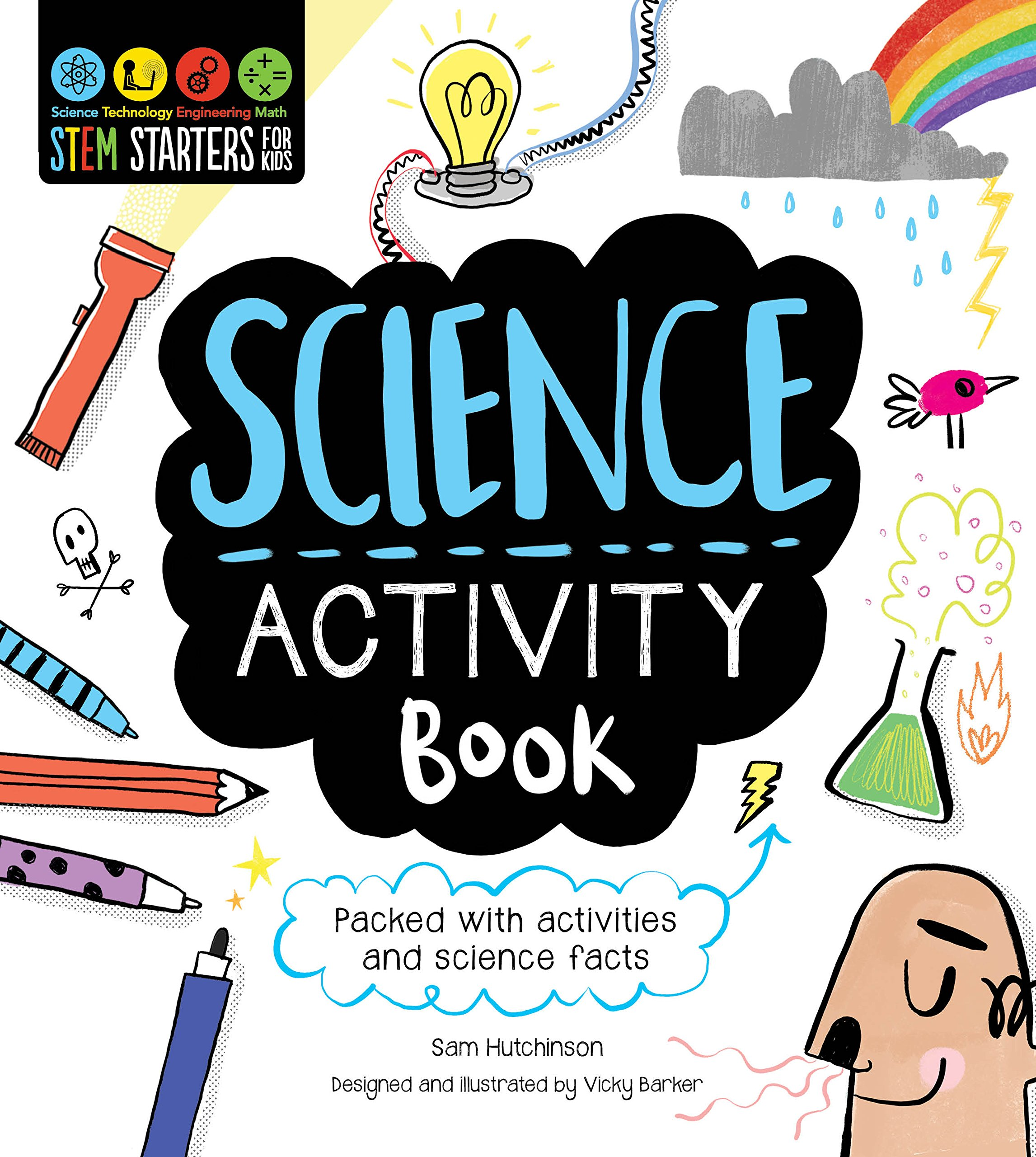 STEM Starters for Kids Science Activity Book: Packed with Activities and Science Facts ebook
