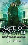 God Of Mischief (Fate's Warriors Book 1)