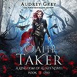 Oath Taker: Kingdom of Runes, Book 1
