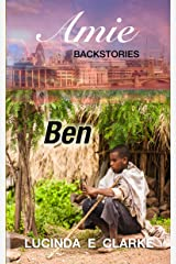 Ben: an Amie Backstory (Amie Backstories Book 2) Kindle Edition
