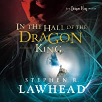 In the Hall of the Dragon King: The Dragon King Trilogy, Book 1