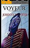 Voyeur: Johnny Hunter thrillers negros / Barcelona