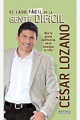 El lado fácil de la gente difícil (Spanish Edition) Kindle Edition