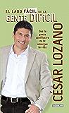 El lado fácil de la gente difícil (Spanish Edition)