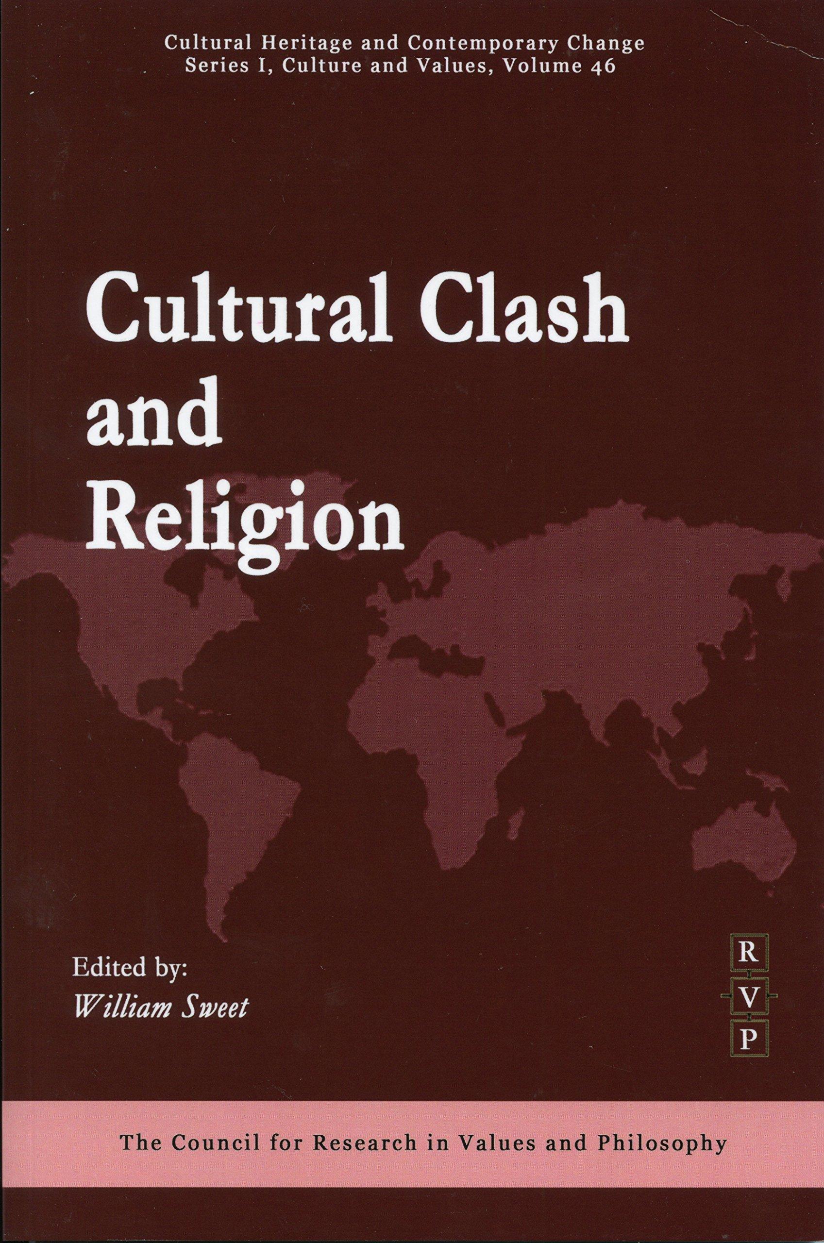 Read Online Cultural Clash and Religion (Ser. I, Vol. 46) pdf epub