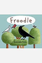 Froodle Kindle Edition