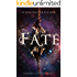 The Fate (The Children of Wisdom Book 1)