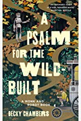 A Psalm for the Wild-Built (Monk & Robot Book 1) Kindle Edition