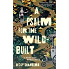A Psalm for the Wild-Built (Monk & Robot Book 1)