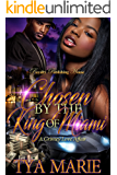 Chosen by the King of Miami: A Grimey Love Affair