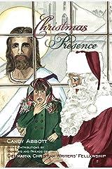Christmas Presence Kindle Edition